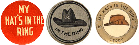 1912 Theodore Roosevelt Campain Buttons
