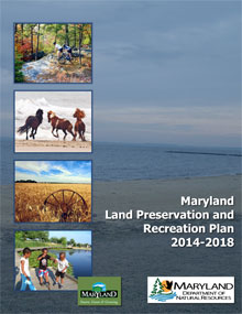 "Cover of Proposed Land Preservation & Recreation Plan"" Maryland Land Preservation and Recreation Plan 2014-2018"