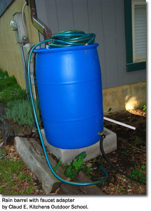 Rain barrel with faucet adapter by Claud E. Kitchens Outdoor School